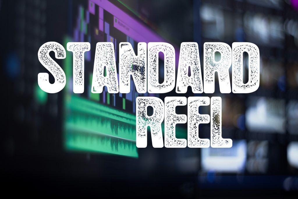 Standard Reels